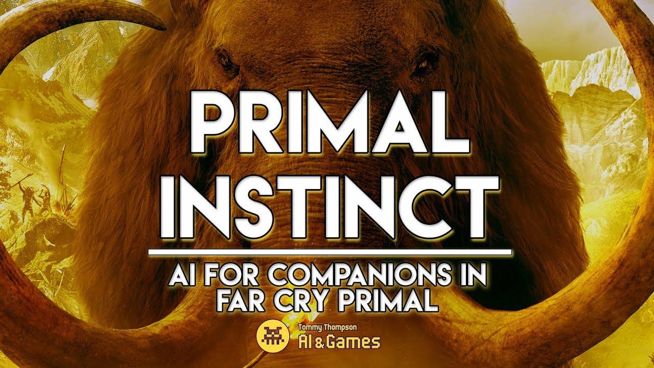 Primal Instinct | Companion AI in Far Cry Primal – AI and Games