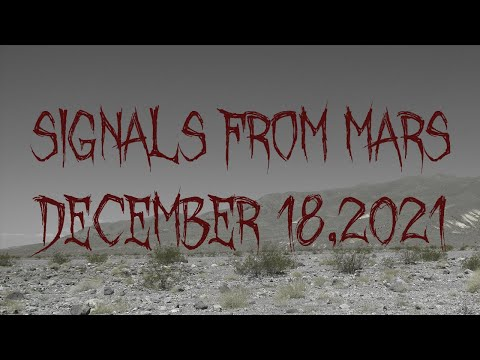 Signals From Mars Presented By Mars Attacks Podcast - December 18, 2020