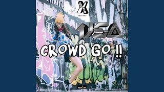 Provided to YouTube by Believe SAS Crowd Go!! · USA Crowd Go!! ℗ US...