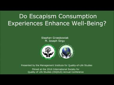 Do Escapism Consumption Experiences Enhance Well-Being?