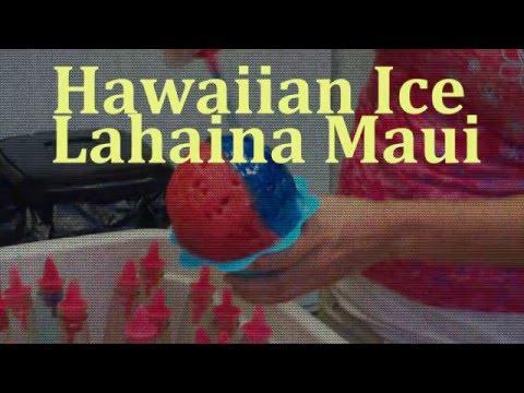 Hawaiian Shave Ice Lahaina Maui