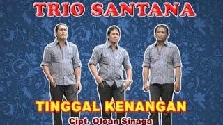 Trio Santana - Tinggal Kenangan - Official video