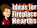 Ideas for Fireplace Hearths