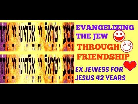 Evangelizing the Jew through FRIENDSHIP -Being Careful