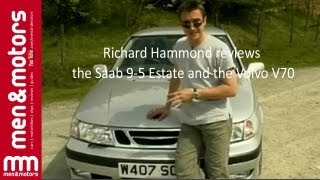 richard hammond reviews the saab 9 5 estate the volvo v70