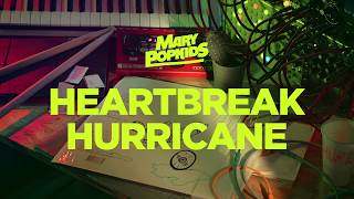 Mary PopKids ~ Heartbeat Hurricane (Official)