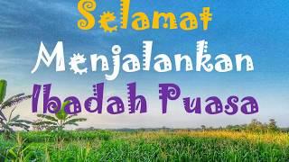 Download Video Ucapan Selamat Menjalankan Ibadah Puasa / Selamat Menunaikan Ibadah Puasa MP3 3GP MP4