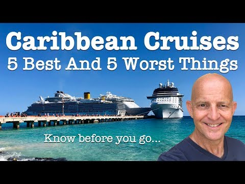 5 Best And 5 Worst Things About Caribbean Cruises. Know Before You Go!