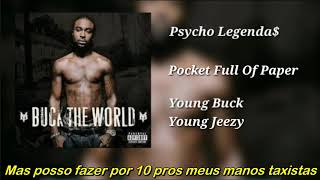Young Buck ft Young Jeezy - Pocket Full Of Paper (Legendado)