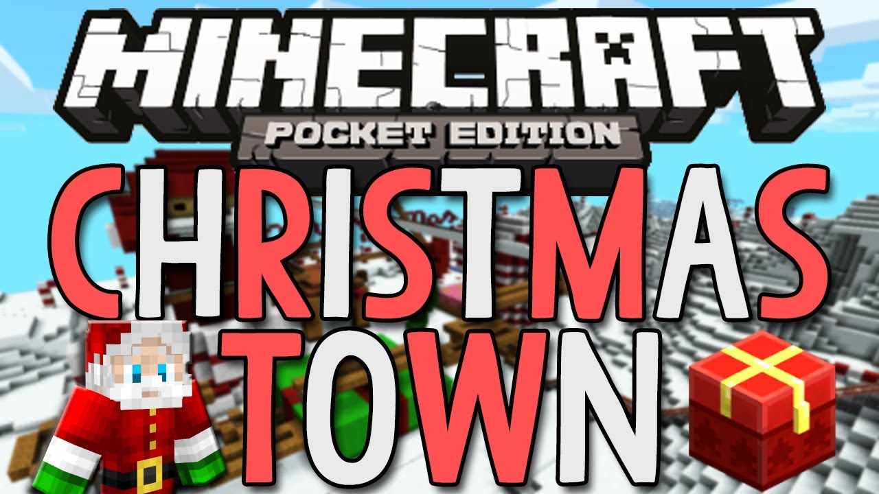 CHRISTMAS TOWN! - Minecraft Pocket Edition - YouTube