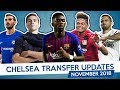 SUSO x BAILEY x DEMBELE - CHELSEA TRANSFER UPDATES - NOVEMBER 2018 (Part 1)