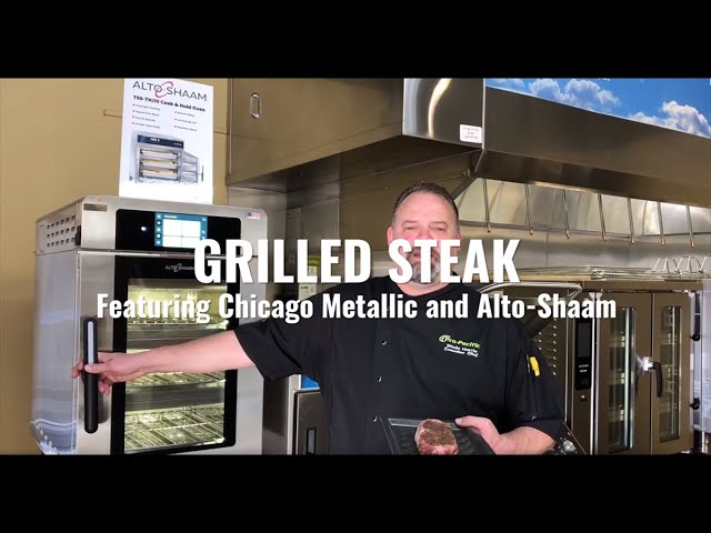 Grilled Steak featuring Chicago Metallic and Alto-Shaam