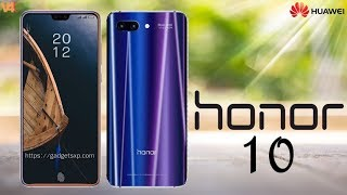 Huawei Honor 10 First Look - Honor 10 Price, Release Date, Specifications, Features, Camera, Concept