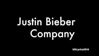 Justin Bieber - Company Lyrics