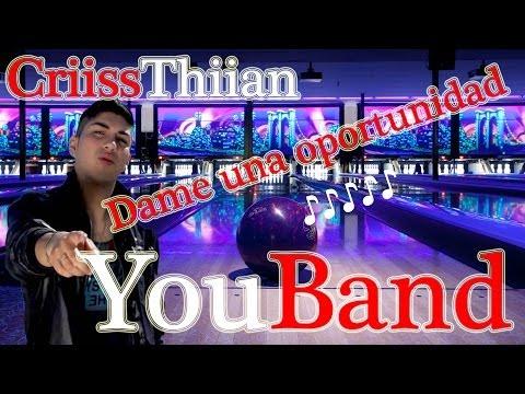 YouBand Ft. I Love You Turra - Dame Una Oportunidad + letra noviembre 2013