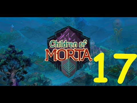 Children of Morta Play Through: Joey Really Hurting Out Here |