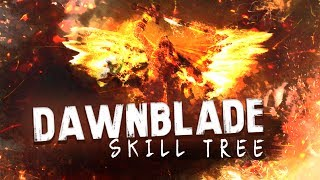 Destiny 2 Dawnblade: Which Skilltree Path is Best?