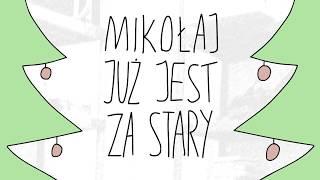 MIKOŁAJ JUŻ JEST ZA STARY - animacja dem3000