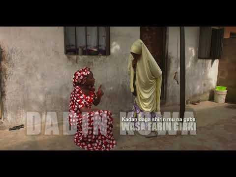 Download Dadin Kowa   Wasa Farin Girki   Kashi Na 50