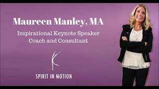 Maureen Manley, MA   Resiliency Expert
