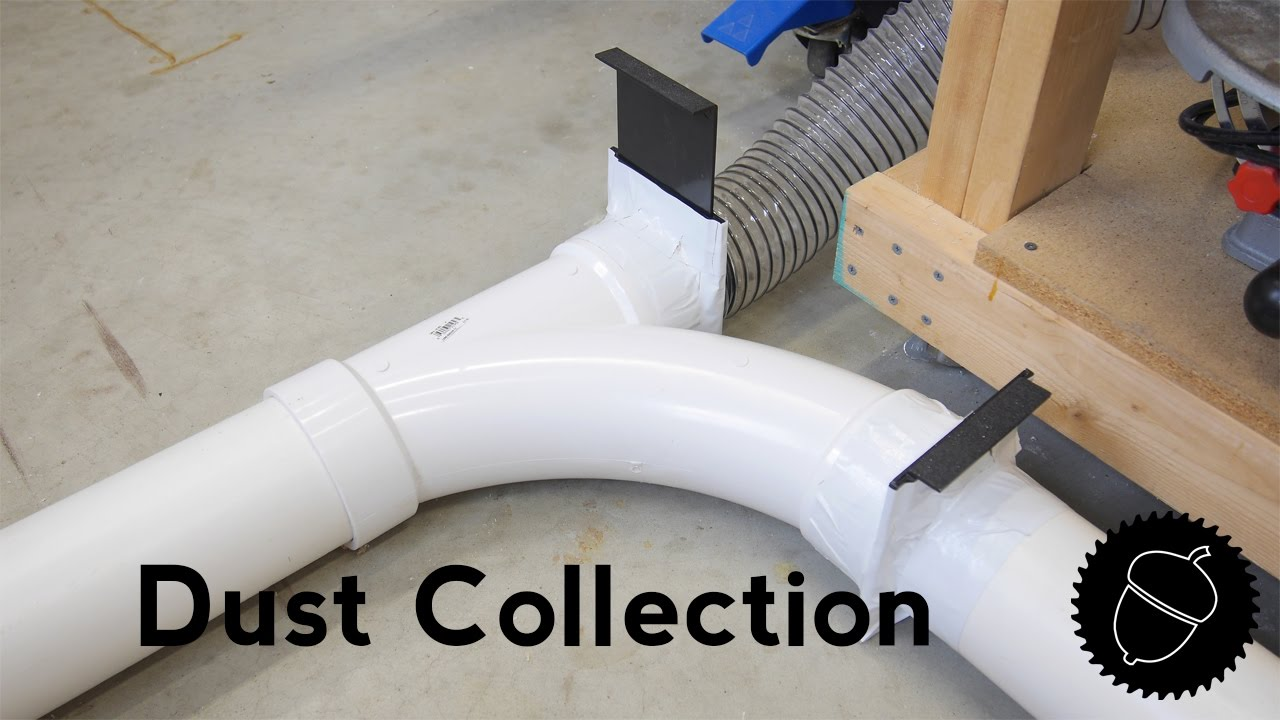 How To Setup A Dust Collection System Pvc Pipe You