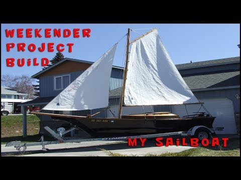 MY WEEKENDER SAILBOAT BUILD (STEVENSON PROJECTS)