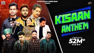 Kisaan Anthem | Mankirt| Nishawn| Jass | Jordan| Fazilpuria| Dilpreet| Flow| Shree| Afsana|Bobby|Sky