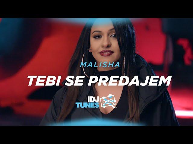 MALISHA - TEBI SE PREDAJEM (OFFICIAL VIDEO)