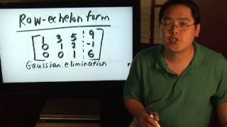 Math Lessons : Solving a Matrix