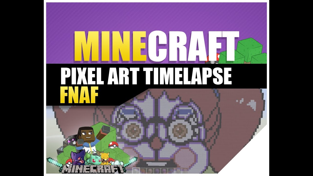 Minecraft How To Build Fnaf Pixel Art Sister Location Baby Timelapse