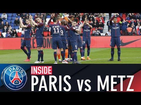 INSIDE - PARIS SAINT-GERMAIN 5 - 0 METZ