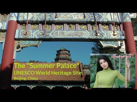 WHAT TO SEE in Summer Palace, Beijing, China.
