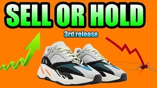 Should You SELL Or HOLD The YEEZY 700 WAVE RUNNER ? ( 3RD RELEASE )