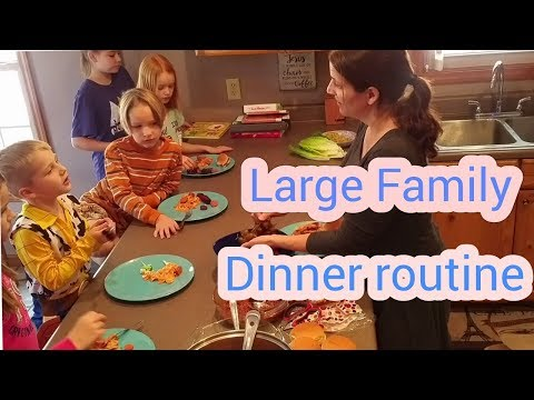 LARGE Family DINNER ROUTINE On A Monday