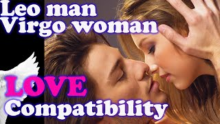 Leo MAN & Virgo WOMAN Love Compatibility, Friendship, dating, spouse, life partner, marriage