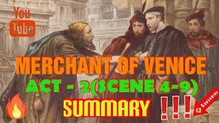 """Merchant of Venice"", Act 2 -Scene 4 to 9 summary  (In english)."