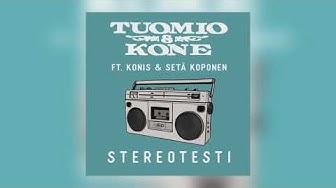 Tuomio & Kone - Stereotesti (feat. Konis & Setä Koponen)