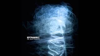 Extrawelt - Die Welt ist nicht genug (Original Mix)