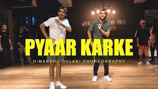 Pyaar Karke Pachtaya - Pyar Ke Side Effects || Himanshu Dulani Dance Choreography