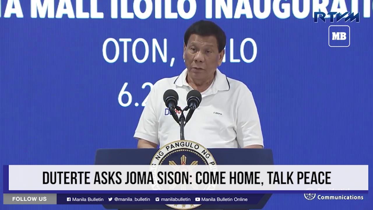 Duterte asks Joma Sison  Come home, talk peace