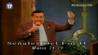 ¡Señales del Fin!│Pstr Gral. Dr. Edgar López Bertrand (Toby)