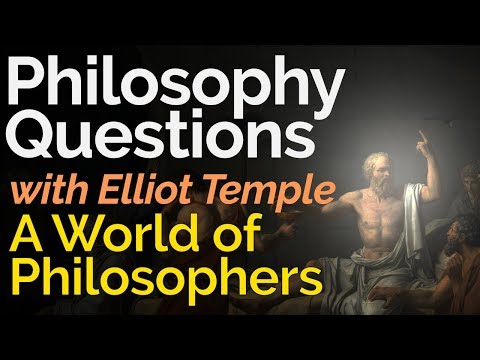 Philosophy Questions - A World of Good Philosophers