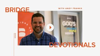 Bridge Devotions: Andy Franks (Made in God's Image)