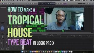 How to Make Tropical House: DJ Snake feat. Justin Bieber Style Tropical House Beat in Logic Pro X