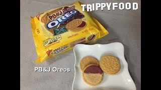 PB&J Oreos - Trippy Food Episode 131A