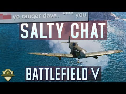 Battlefield 5: Extra Salty Chat And Plane Rage