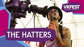 THE HATTERS. Live на VK FEST 2018