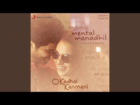 """Mental Manadhil (From """"O Kadhal Kanmani"""")"""