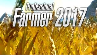 Professional Farmer 2017 - Teaser Trailer