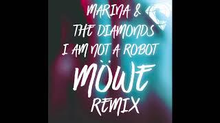 Marina & The Diamonds - I am not a Robot (MÖWE Remix)